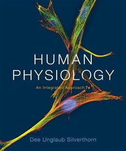 Human Physiology: An Integrated Approach (7th Edition) 9780321981226
