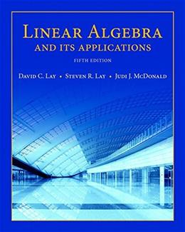 Linear Algebra and Its Applications (5th Edition) 9780321982384