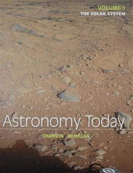 Astronomy Today, by Chaisson, 8th Edition, Volume 1: The Solar System 8 PKG 9780321984272