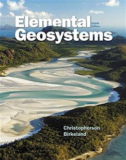 Elemental Geosystems, by Christopherson, 8th Edition 8 PKG 9780321984449