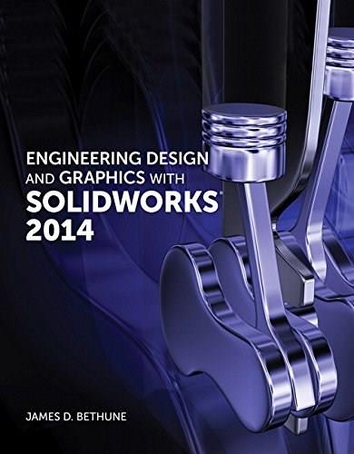 Engineering Design and Graphics with SolidWorks 2014 9780321993991