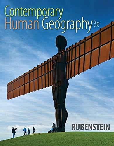 Contemporary Human Geography, by Rubenstein, 3rd Edition 3 PKG 9780321994301