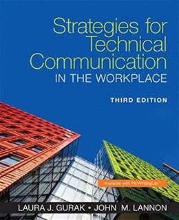 Strategies for Technical Communication in the  Workplace (3rd Edition) 9780321995896