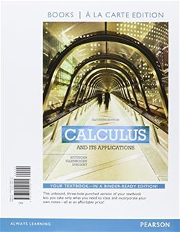 Calculus And Its Applications, by Bittinger, 11th Books a la Carte Edition 9780321999115