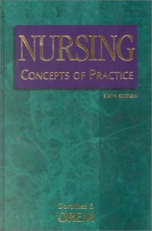 Nursing Concepts of Practice, by Orem, 6th Edition 9780323008648