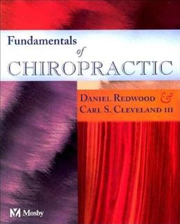 Fundamentals of Chiropractic, by Redwood, 2nd Edition 9780323018128