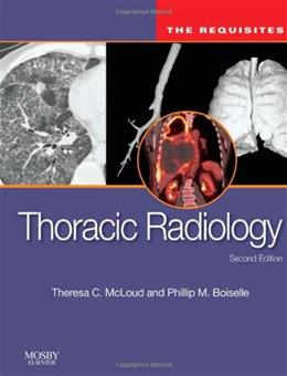 Thoracic Radiology: The Requisites, by McCloud, 2nd Edition 9780323027908