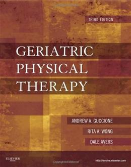 Geriatric Physical Therapy, by Guccione, 3rd Edition 9780323029483