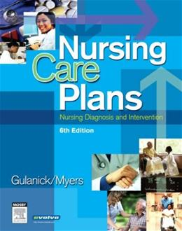 Nursing Care Plans: Nursing Diagnosis and Intervention, by Gulanick, 6th Edition 9780323039543