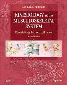 Kinesiology of the Musculoskeletal System: Foundations for Rehabilitation, 2e 9780323039895