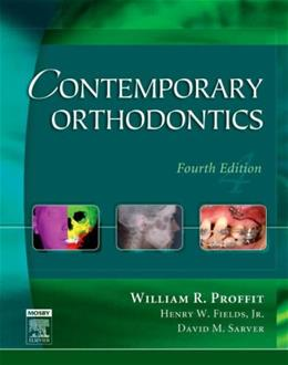 Contemporary Orthodontics, by Proffit, 4th Edition 9780323040464