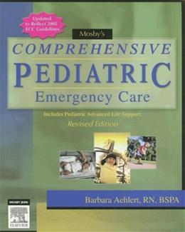 Mosbys Comprehensive Pediatric Emergency Care, by Aehlert 9780323047463