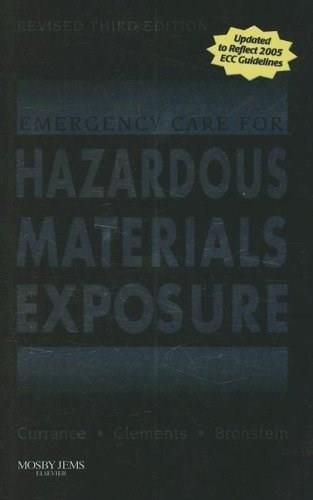 Emergency Care for Hazardous Materials Exposure, by Currance, 3rd Edition 9780323048774