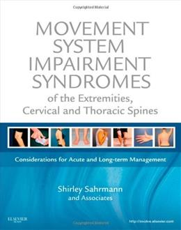 Movement System Impairment Syndromes of the Extremities, Cervical and Thoracic Spines, by Sahmann PKG 9780323053426