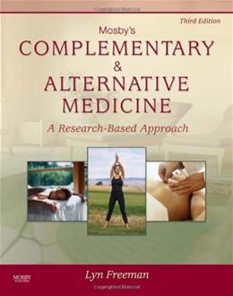 Mosbys Complementary and Alternative Medicine, by Freeman, 3rd Edition 9780323053464