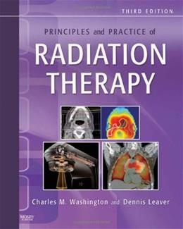 Principles and Practice of Radiation Therapy, by Washington, 3rd Edition 9780323053624