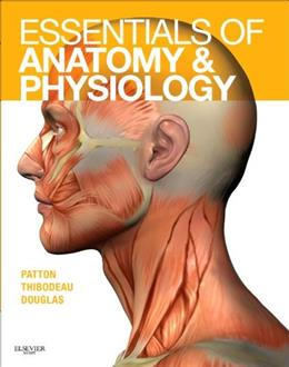 Essentials of Anatomy and Physiology, by Patton PKG 9780323053822
