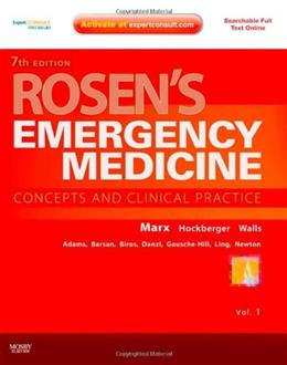 Rosens Emergency Medicine: Concepts and Clinical Practice, by Marx, 7th Edition 7 PKG 9780323054720