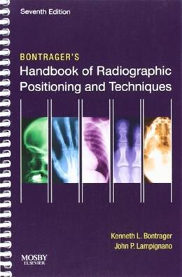 Bontragers Handbook of Radiographic Positioning and Techniques, by Bontrager, 7th Edition 9780323056304