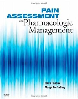 Pain Assessment and Pharmacologaic Management, by Ferrel, Study Guide 9780323056960