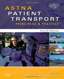 Patient Transport: Principles and Practice, by Astna, 4th Edition 9780323057493