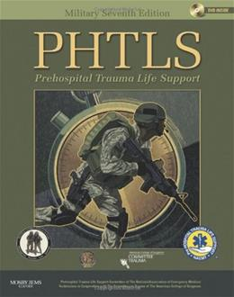 PHTLS Prehospital Trauma Life Support, by Naemt, Military 7th Edition 7 w/DVD 9780323065030