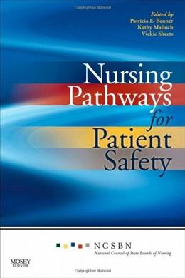 Nursing Pathways for Patient Safety, by National Council of State Boards 9780323065177