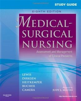 Medical Surgical Nursing: Assessment and Management of Clinical Problems, by Lewis, 8th Edition, Study Guide 9780323066549