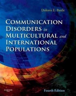 Communication Disorders in Multicultural and International Populations, by Battle, 4th Edition 9780323066990