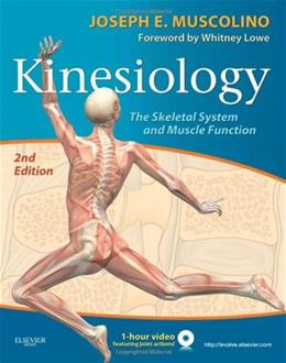 Kinesiology: The Skeletal System and Muscle Function, 2e 2 w/DVD 9780323069441