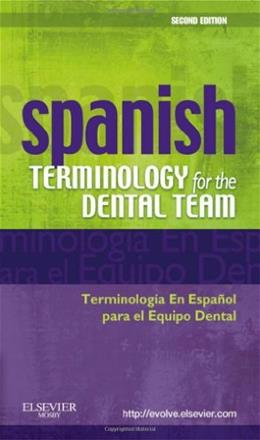 Spanish Terminology for the Dental Team, by Nunez, 2nd Edition 9780323069915
