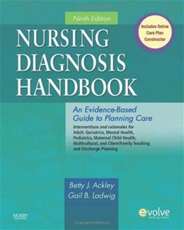 Nursing Diagnosis Handbook: An Evidence Based Guide to Planning Care, by Ackley, 9th Edition 9780323071505