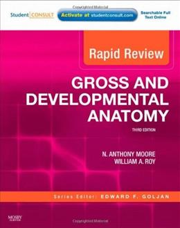 Rapid Review Gross and Developmental Anatomy, by Moore, 3rd Edition 3 PKG 9780323072946