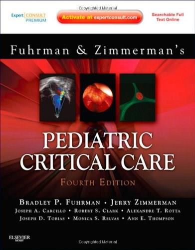 Pediatric Critical Care, by Fuhman, 4th Edition 4 PKG 9780323073073