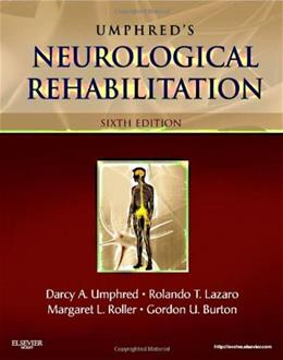 Neurological Rehabilitation, by Umphred, 6th Edition 9780323075862