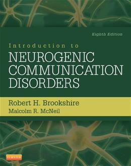 Introduction to Neurogenic Communication Disorders, 8e 9780323078672