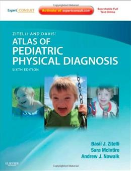 Atlas of Pediatric Physical Diagnosis, by Zitelli, 6th Edition 6 PKG 9780323079327