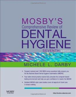 Mosbys Comprehensive Review of Dental Hygiene, by Darby, 7th Edition 9780323079631