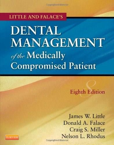 Little and Falaces Dental Management of the Medically Compromised Patient, 8e (Little, Dental Management of the Medically Compromised Patient) 9780323080286