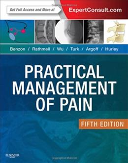 Practical Management of Pain: Expert Consult: Online, by Benzon, 5th Edition 5 PKG 9780323083409