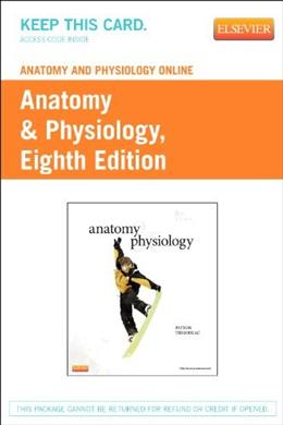 Anatomy and Physiology Online for Anatomy and Physiology, by Patton, 8th Edition, ACCESS CODE ONLY 8 PKG 9780323083553