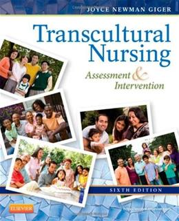 Transcultural Nursing: Assessment and Intervention, by Giger, 6th Edition 9780323083799