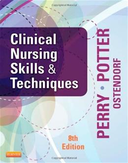 Clinical Nursing Skills and Techniques, 8th Edition 9780323083836