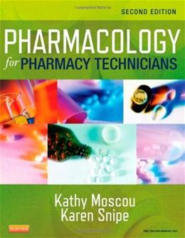Pharmacology for Pharmacy Technicians, by Moscou, 2nd Edition 9780323084970