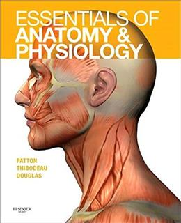 Essentials of Anatomy and Physiology, by Patton 9780323085113