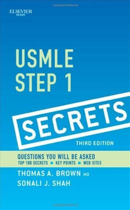 USMLE Step 1 Secrets, by Brown, 3rd Edition 9780323085144