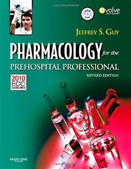 Pharmacology for the Prehospital Professional, by Guy BK w/DVD 9780323085199