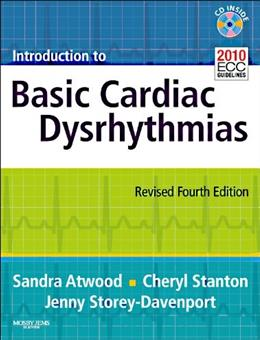Introduction to Basic Cardiac Dysrhythmias, by Atwood, 4th Revised Edition 4 PKG 9780323085328
