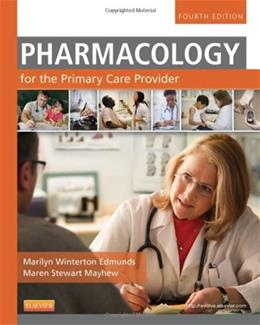 Pharmacology for the Primary Care Provider, 4e (Edmunds, Pharmacology for the Primary Care Provider) 9780323087902