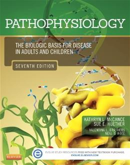 Pathophysiology: The Biologic Basis for Disease in Adults and Children, by McCance, 7th Edition 7 PKG 9780323088541